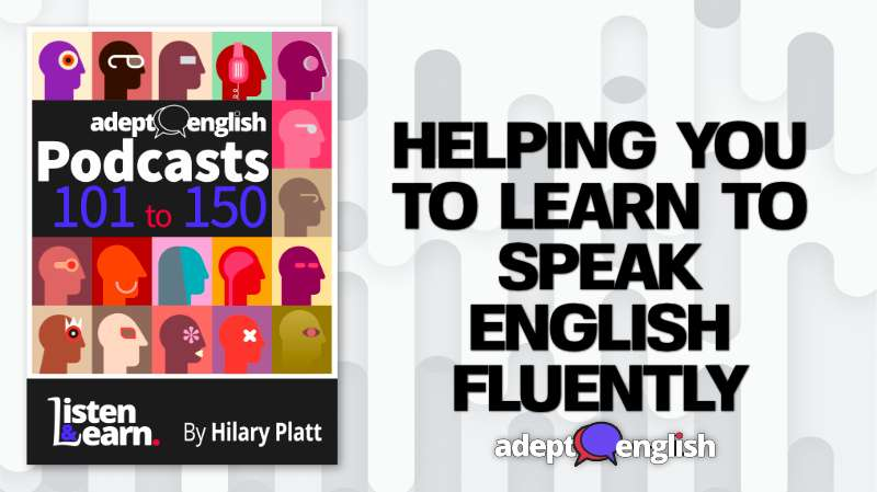 Adept English podcast bundle 101-150 lots of quality English listening practice all in one place.