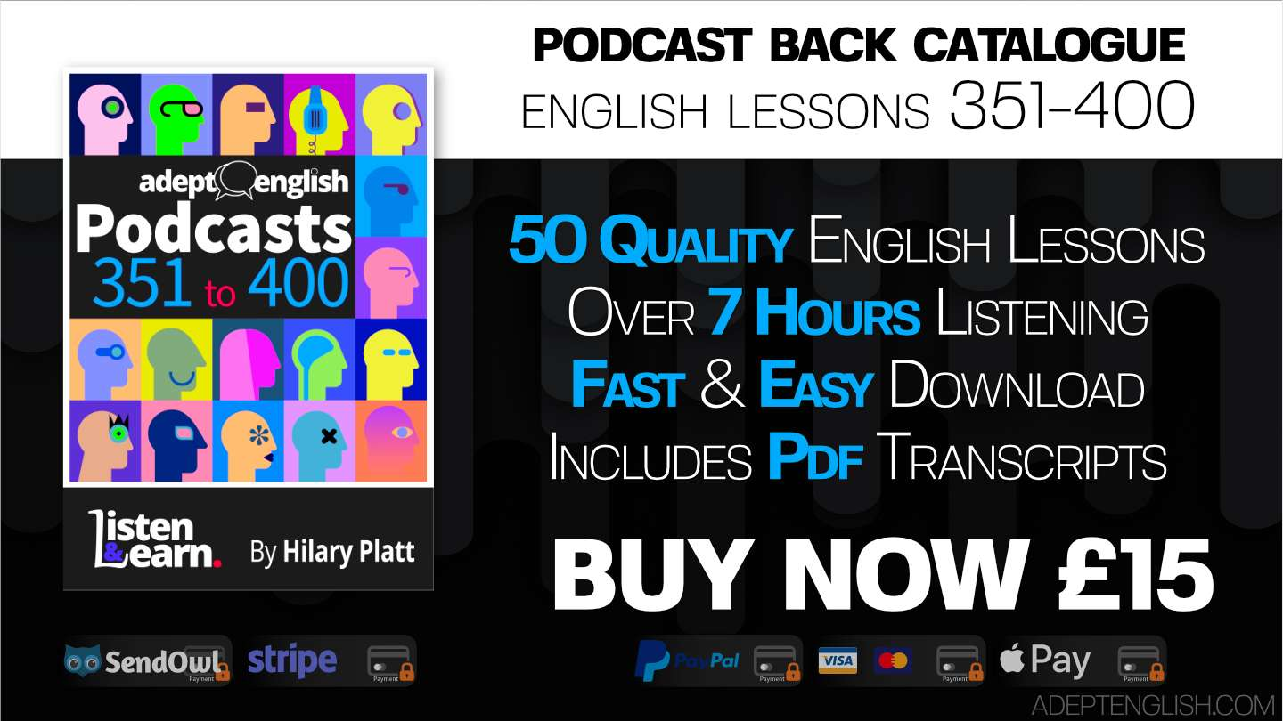 Learn English wherever you are. This bundle of 50 English lesson podcasts is filled with fantastic lesson material containing back catalogue episodes 351 to 400.