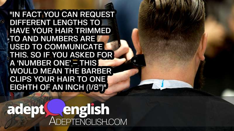 A photograph of a man getting a stylish haircut in UK barbershop. English phrases for the hairdresser and barber shop.