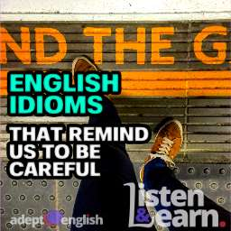 A photograph of the London underground message mind the gap. Today we take a deep dive into the English idiom mind you ps and qs.