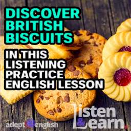 A photograph of various sweet biscuits popular in the UK and the US. In todays English lesson the topic is British biscuits while we practice our English listening skills.