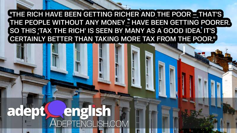 A photograph of colourful houses in Notting Hill, UK all valued at more than £1 million. As we discuss taxes in the UK in this English listening lesson.