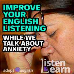 A photograph of a lady with eyes closed. Sometimes stress and anxiety gets the best of you in this English listening lesson.