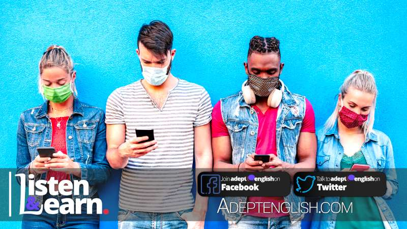 A photograph of young millennial people using mobile smart phone wearing disposable face mask. English listening lessons packed with comprehensible input that helps you acquire new languages.