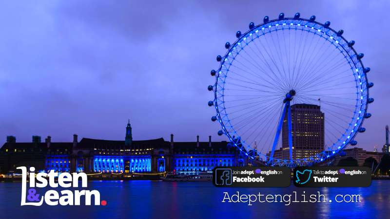 A photograph of the London Eye at night. Interesting ESL Students Podcasts for English Listening Practice.