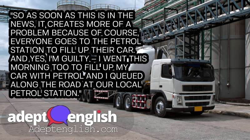 A photograph of a petrol tanker in petrochemical plant. UK Just in time delivery of critical supplies is failing in this English listening practice lesson.