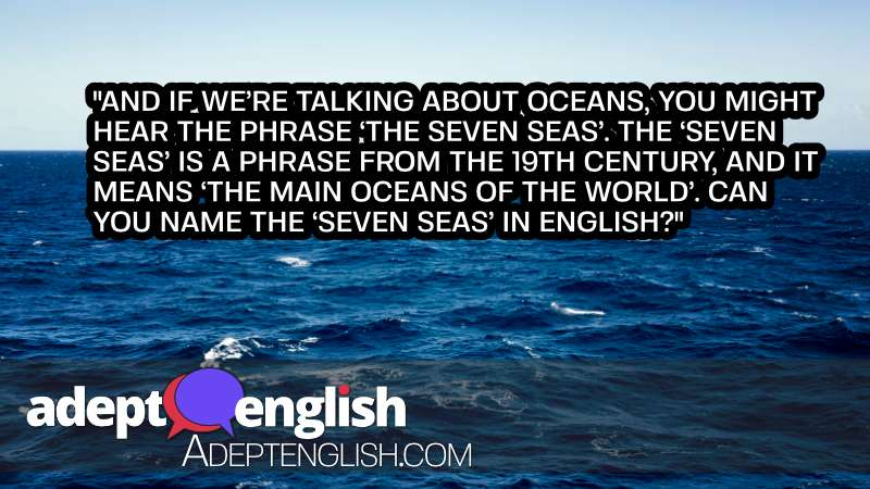 A photograph of ocean off into the horizon. English speaking practice with common geography phrases and terms.