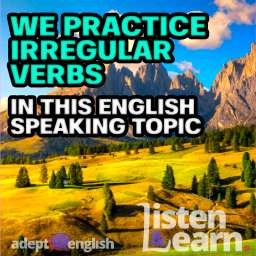 A photograph of the Alpe di Siusi or Seiser Alm and mountains, Dolomites Alps, Italy. English irregular verbs in today's English lesson.