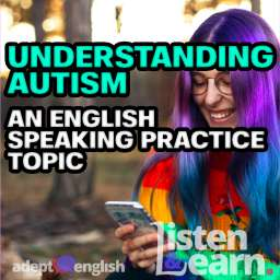 Young nerdy woman with purple hair using her smartphone and smiling. English speaking practice lesson talking about people who are on the autism spectrum.