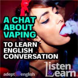 A photograph of a beautiful young woman blowing vape smoke looking cool and making vaping look cool. An image used to help explain what vaping is and also learn English conversation.
