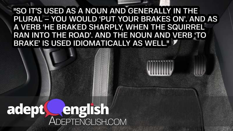 A photograph of a brake and accelerator pedal of an automatic transmission car. Discussing English vocabulary related to vehicles.