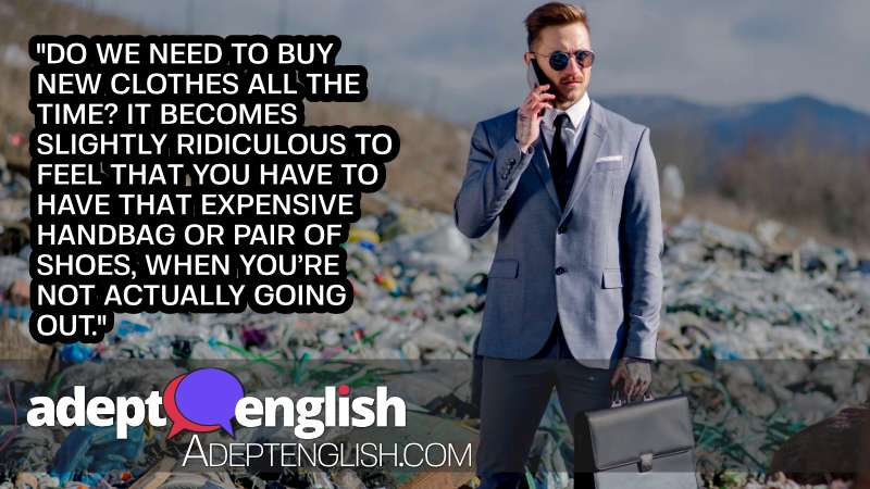 A photograph of a man dressed in a smart business suit standing in a rubbish dump full of plastic. Part of a topical discussion designed to help practice English listening.