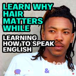 A photograph of an African man with dreadlocks glancing away, learning why hair is important while we learn how to speak English.