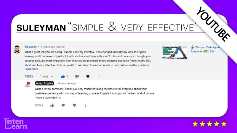See what Suleyman and other English language students have to say about our way of learning to speak English.
